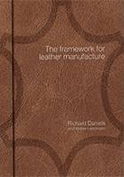 The framework for leather manufacture